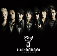 7 -seven-/FLOW×GRANRODEO