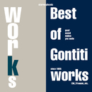 WORKS~The Best of Gontiti Works~/GONTITI