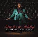 Home For The Holidays/Anthony Hamilton