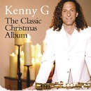 The Classic Christmas Album/Kenny G