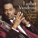 The Classic Christmas Album/ルーサー・ヴァンドロス