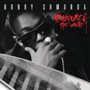 Shmurda She Wrote/Bobby Shmurda