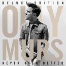 Never Been Better (Deluxe)/Olly Murs