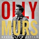 Never Been Better/Olly Murs