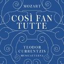 Mozart:Cosi fan tutte/Teodor Currentzis