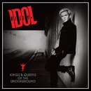 Kings & Queens Of The Underground/Billy Idol