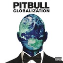 Globalization (Japan Version)/Pitbull