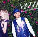 YaMeTa!!!/Rake feat.BONNIE PINK