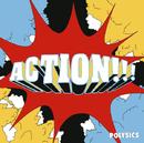 ACTION!!!/POLYSICS