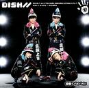 変顔でバイバイ!!/DISH//