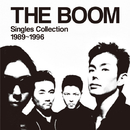 THE BOOM Singles Collection 1989~1996/THE BOOM