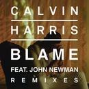 Blame feat. John Newman (Remixes)/Calvin Harris