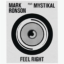 Feel Right feat. Mystikal/Mark Ronson