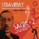 Stravinsky: Le sacre du printemps (1913 Reconstruction & 1967 Final Version)/David Zinman