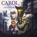 CAROL -A DAY IN A GIRL'S LIFE 1991-/TM NETWORK