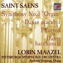Saint-Saens: Symphony No. 3 in C minor; Phaeton; Danse macabre; Danse bacchanale/Lorin Maazel