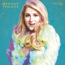 Title (Deluxe Version)/Meghan Trainor