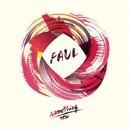 Something New/Faul