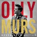 Never Been Betrer (Japan Version)/Olly Murs