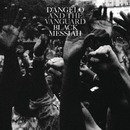 Black Messiah/D'Angelo and The Vanguard