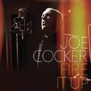 Fire It Up/Joe Cocker