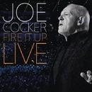 Fire It Up - Live/Joe Cocker