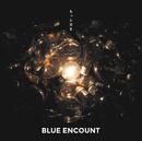 もっと光を/BLUE ENCOUNT