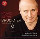 ブルックナー:交響曲第6番/Paavo Jarvi (Cond.) Frankfurt Radio Symphony Orchestra