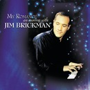 My Romance: An Evening With Jim Brickman/Jim Brickman