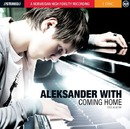 Coming Home/Aleksander With