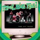 Keep Your Receipt/Reel Big Fish
