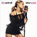 Bittersweet/Blu Cantrell