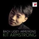 Bach  Ligeti  Armstrong/Kit Armstrong