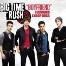 Boyfriend feat. Snoop Dogg/Big Time Rush