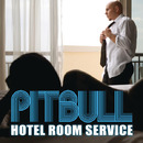Hotel Room Service/Pitbull feat. Chris Brown
