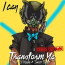 I Can Transform Ya/Chris Brown
