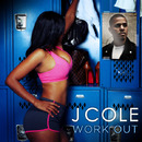 Work Out/J. COLE
