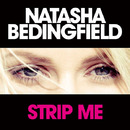 Strip Me (Album Version)/Natasha Bedingfield