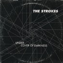 Under Cover Of Darkness/The Strokes