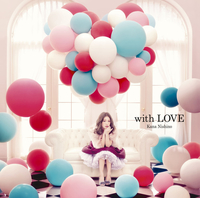 with LOVE/西野 カナ