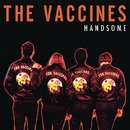 Handsome/The Vaccines
