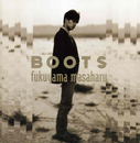 BOOTS/福山雅治