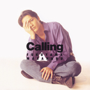Calling/福山雅治