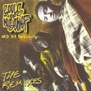 93 'Til Infinity (The Remixes)/Souls Of Mischief