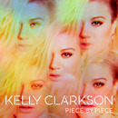 Piece By Piece (Japan Version)/Kelly Clarkson