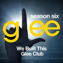 Glee: The Music, We Built This Glee Club/Glee Cast