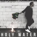 Ms. Holy Water/Luke Christopher