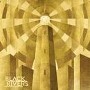 Black Rivers/Black Rivers