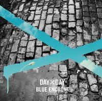 DAY×DAY / BLUE ENCOUNT