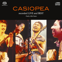 recorded LIVE and BEST~Early Alfa Years/CASIOPEA